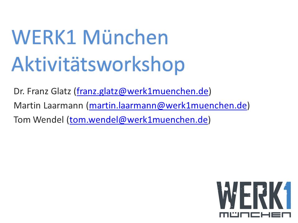 WERK1 München Aktivitätsworkshop