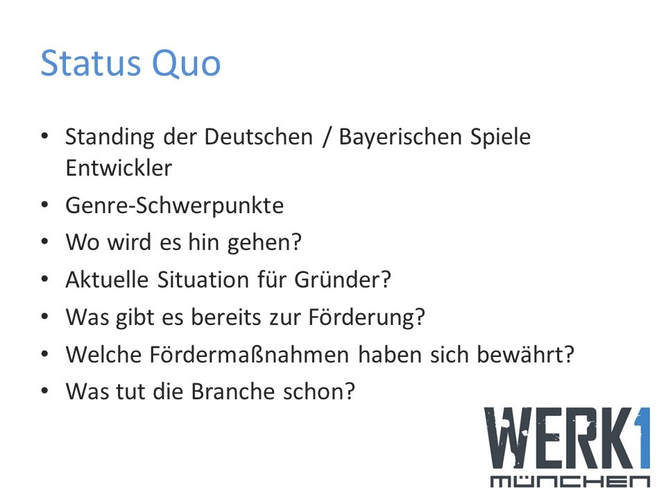 Status Quo Standing der Deutschen / Bayerischen Spiele Entwickler