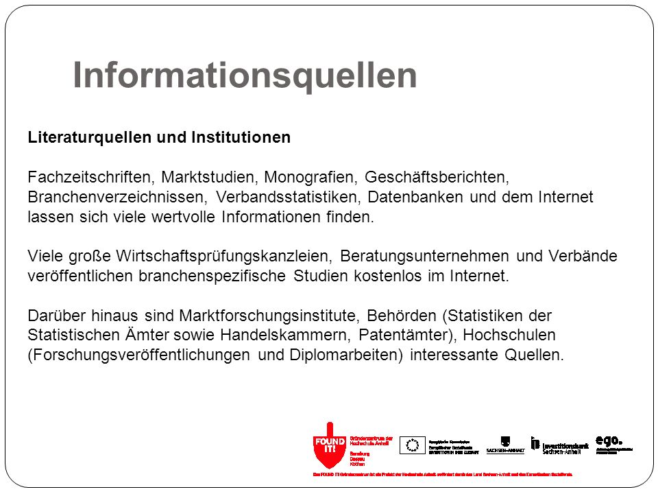 Informationsquellen Literaturquellen und Institutionen