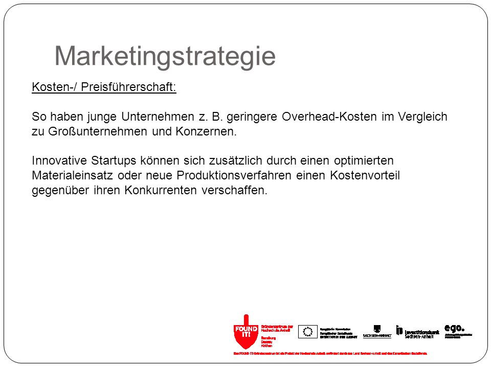 Marketingstrategie Kosten-/ Preisführerschaft:
