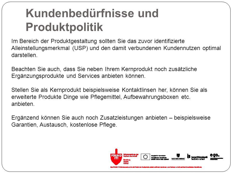 Kundenbedürfnisse und Produktpolitik