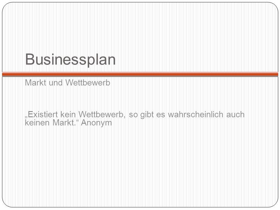 Businessplan Markt und Wettbewerb