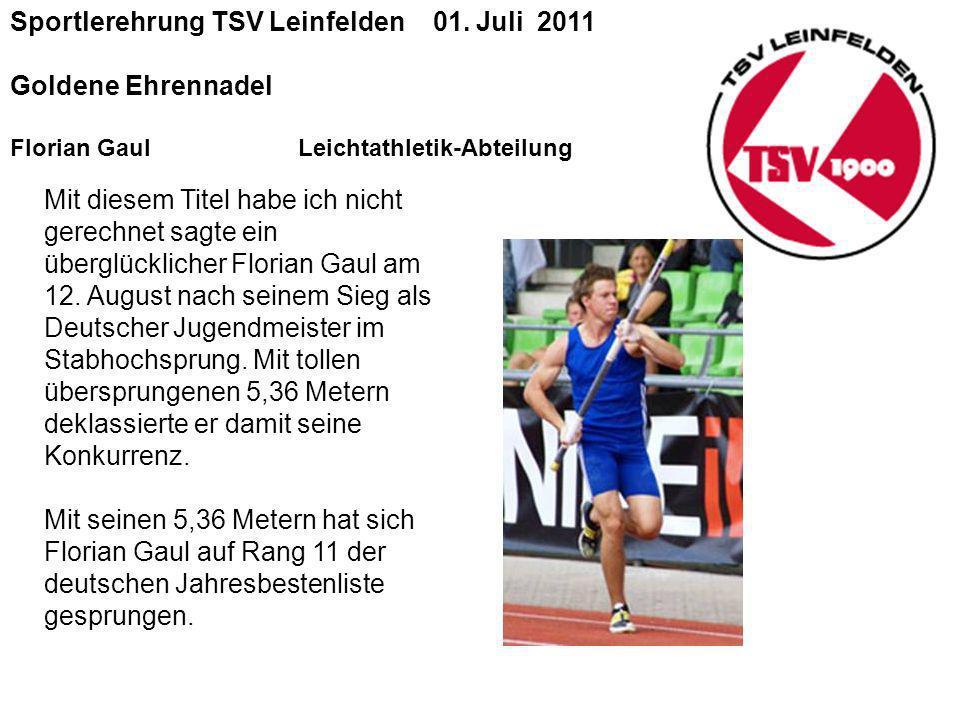 Sportlerehrung TSV Leinfelden 01. Juli 2011 Goldene Ehrennadel