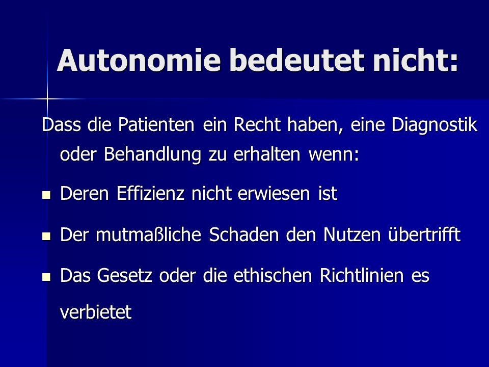 Autonomie bedeutet nicht: