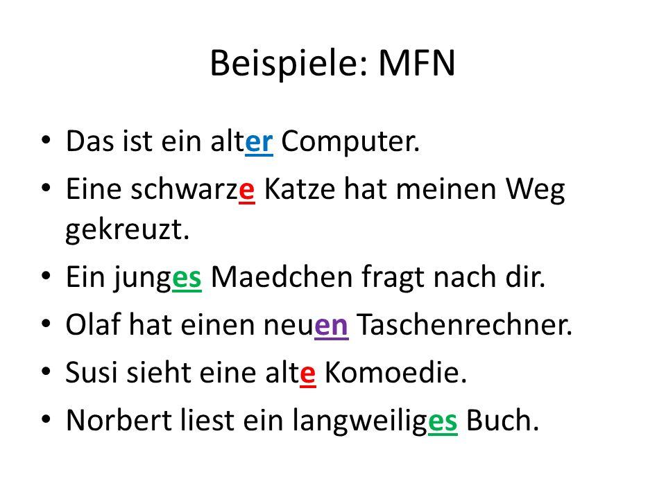Beispiele: MFN Das ist ein alter Computer.