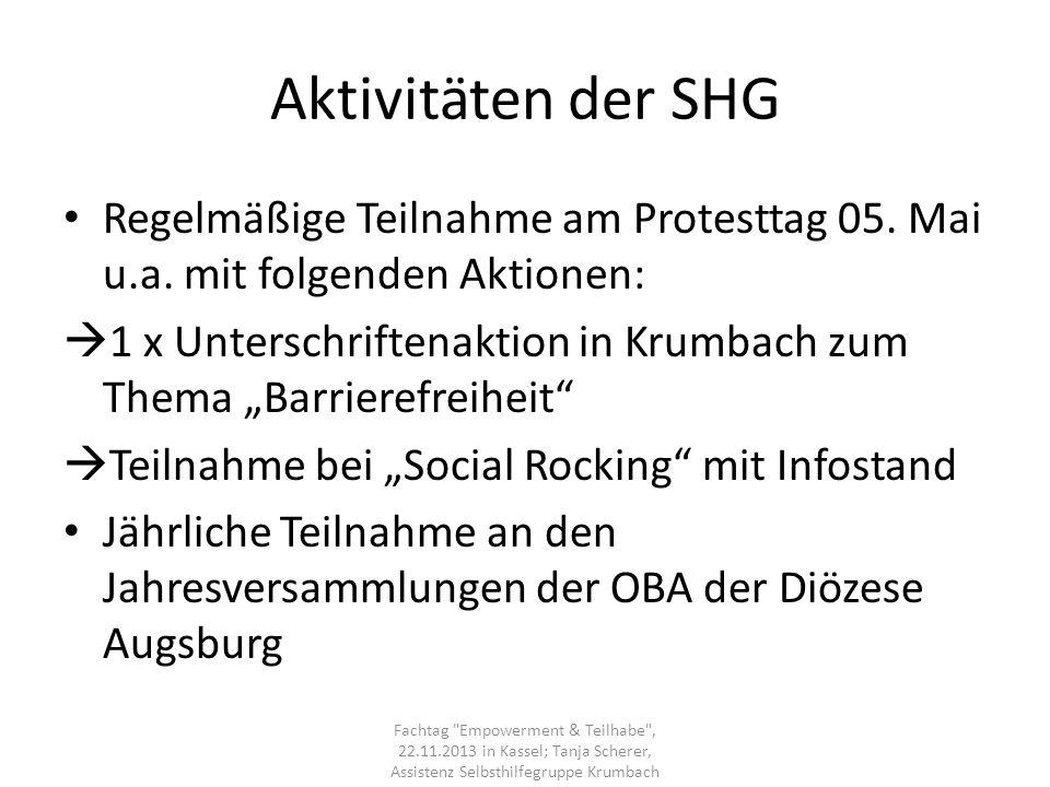 Aktivitäten der SHG Regelmäßige Teilnahme am Protesttag 05. Mai u.a. mit folgenden Aktionen: