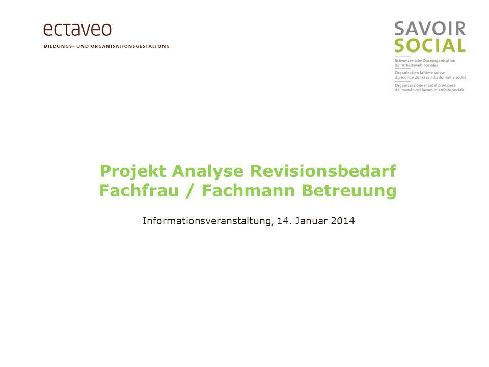 Projekt Analyse Revisionsbedarf Fachfrau / Fachmann Betreuung