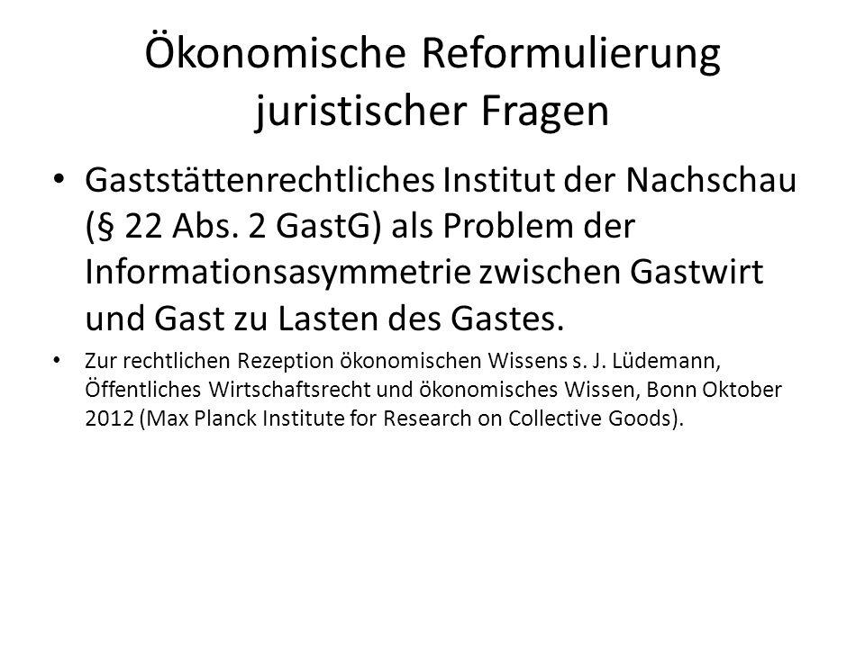 Ökonomische Reformulierung juristischer Fragen