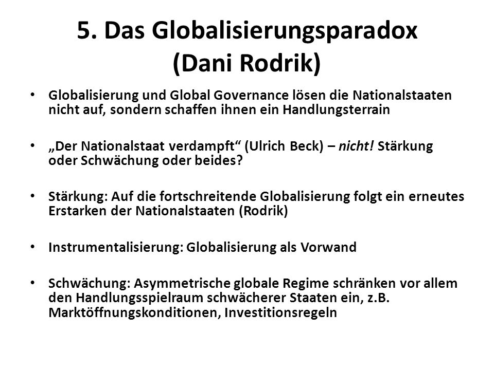 5. Das Globalisierungsparadox (Dani Rodrik)