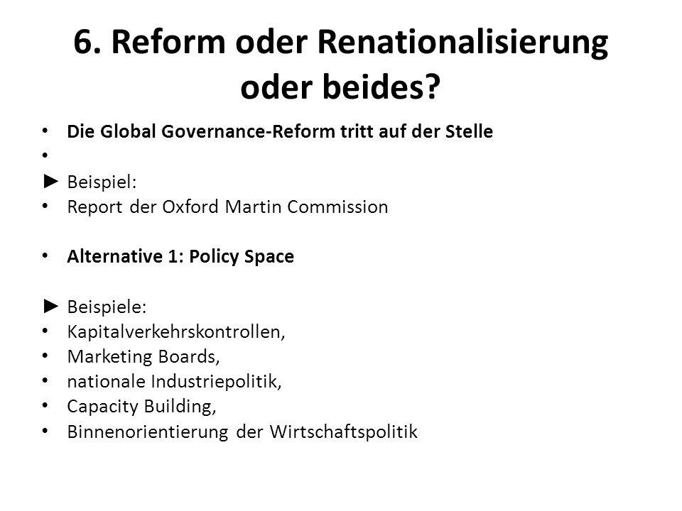 6. Reform oder Renationalisierung oder beides