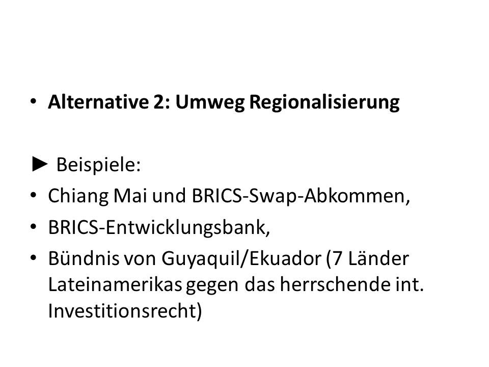 Alternative 2: Umweg Regionalisierung