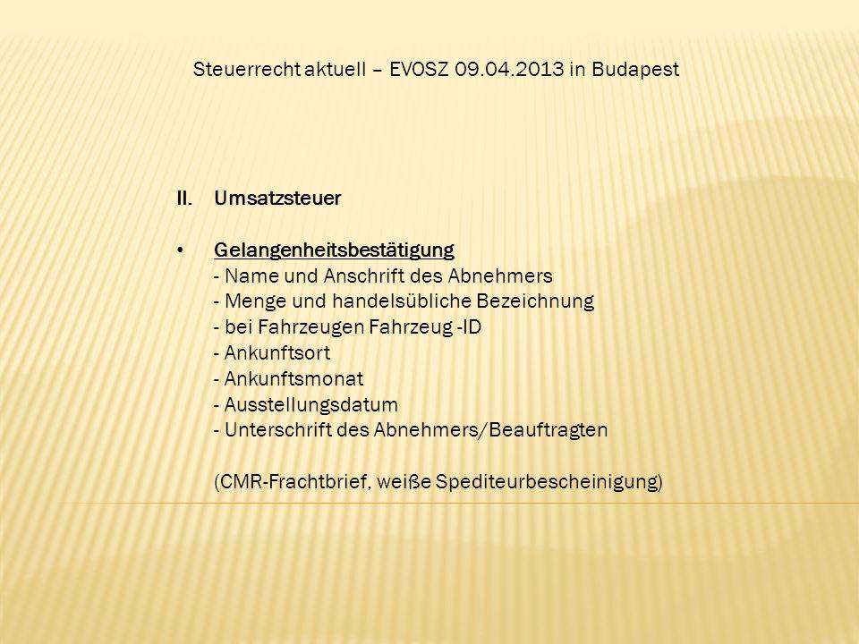 Steuerrecht aktuell – EVOSZ 09.04.2013 in Budapest