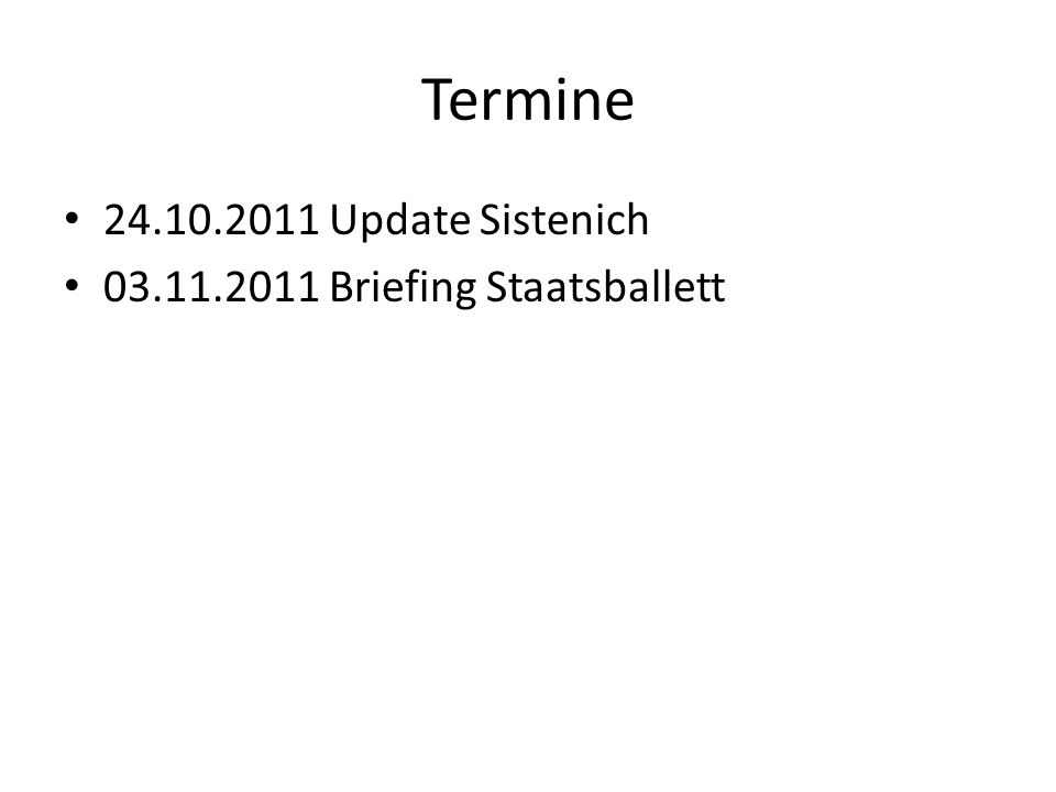 Termine Update Sistenich Briefing Staatsballett