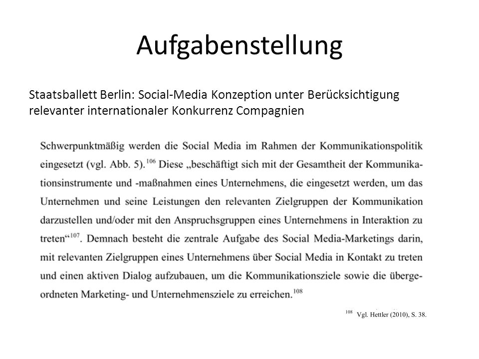 Aufgabenstellung Staatsballett Berlin: Social-Media Konzeption unter Berücksichtigung relevanter internationaler Konkurrenz Compagnien.