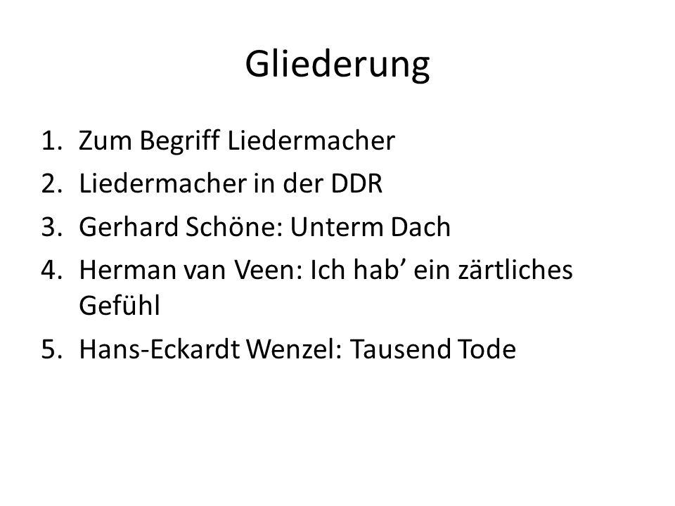 Gliederung Zum Begriff Liedermacher Liedermacher in der DDR