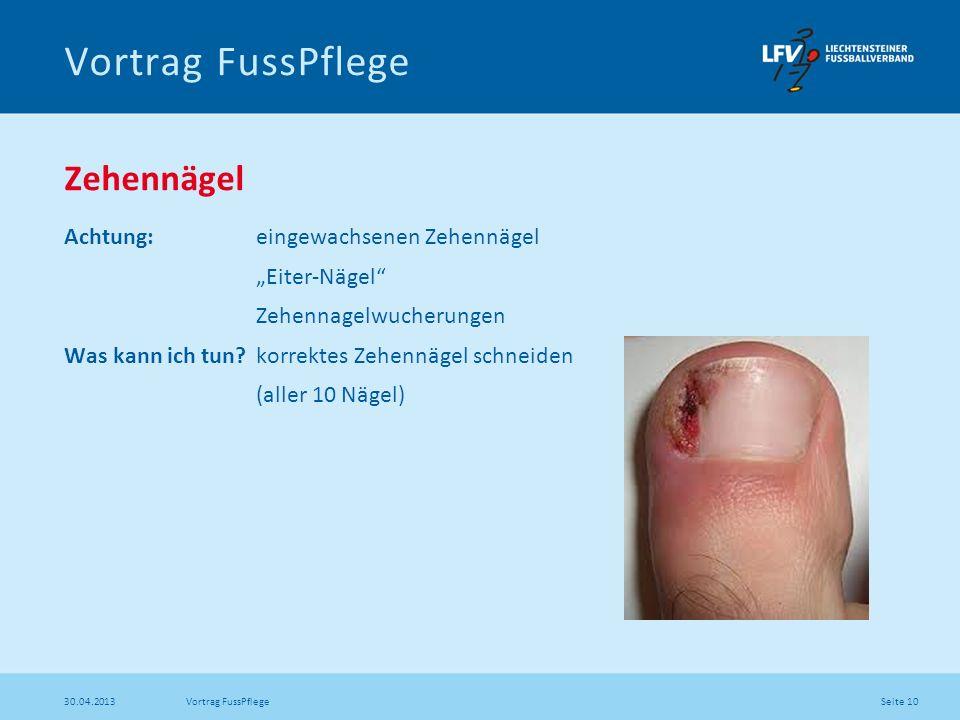 Vortrag FussPflege Zehennägel Achtung: eingewachsenen Zehennägel