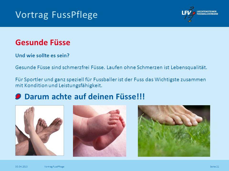 Vortrag FussPflege Gesunde Füsse Darum achte auf deinen Füsse!!!