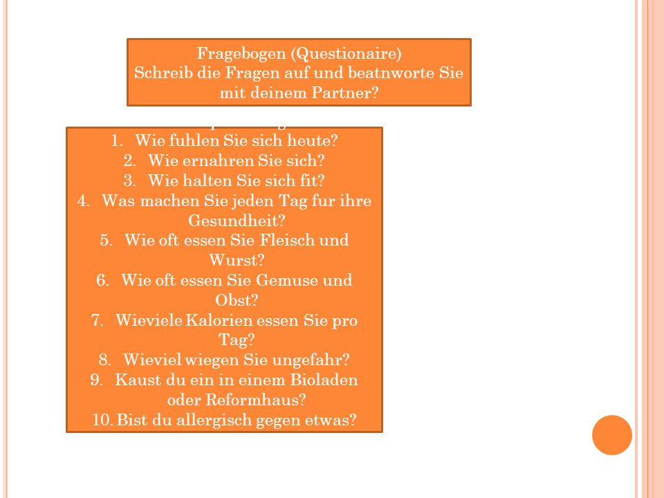 Fragebogen (Questionaire)