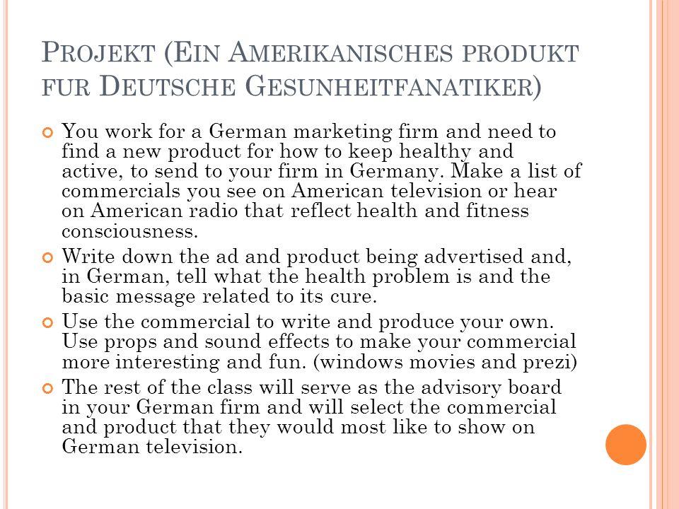 Projekt (Ein Amerikanisches produkt fur Deutsche Gesunheitfanatiker)