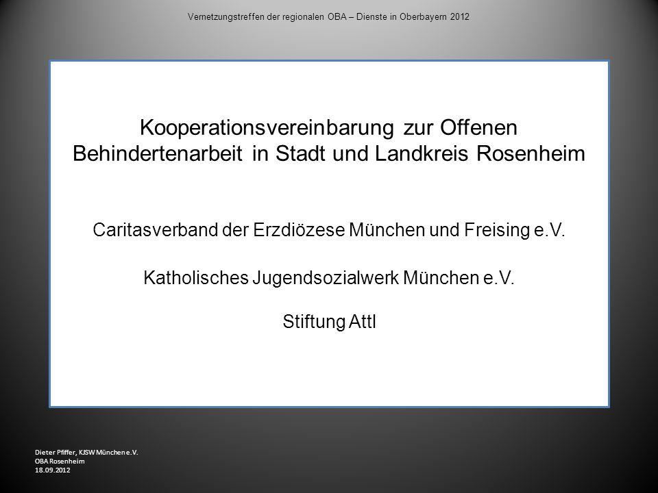 Vernetzungstreffen der regionalen OBA – Dienste in Oberbayern 2012