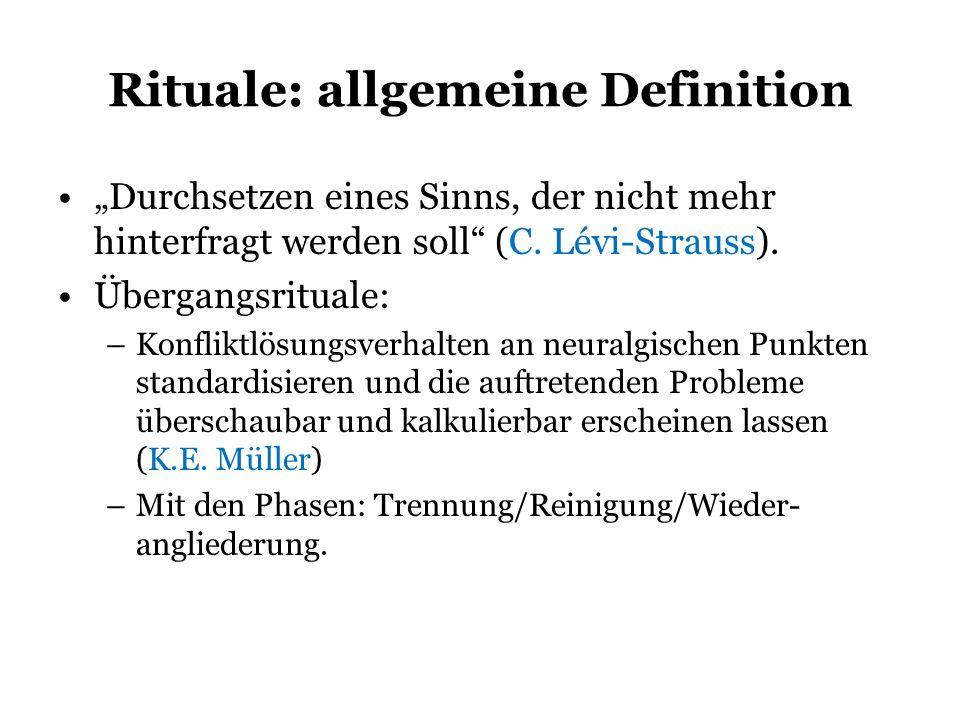 Rituale: allgemeine Definition