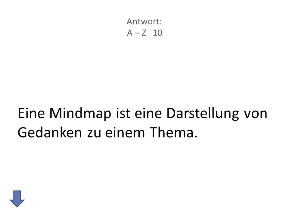Eine Mindmap ist eine Darstellung von Gedanken zu einem Thema.