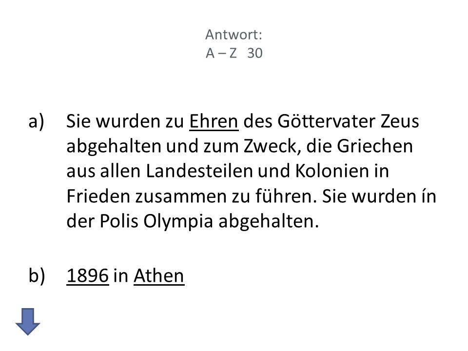 Antwort: A – Z 30