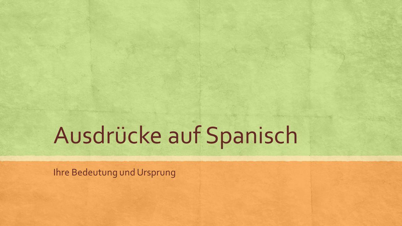 Ausdrücke auf Spanisch