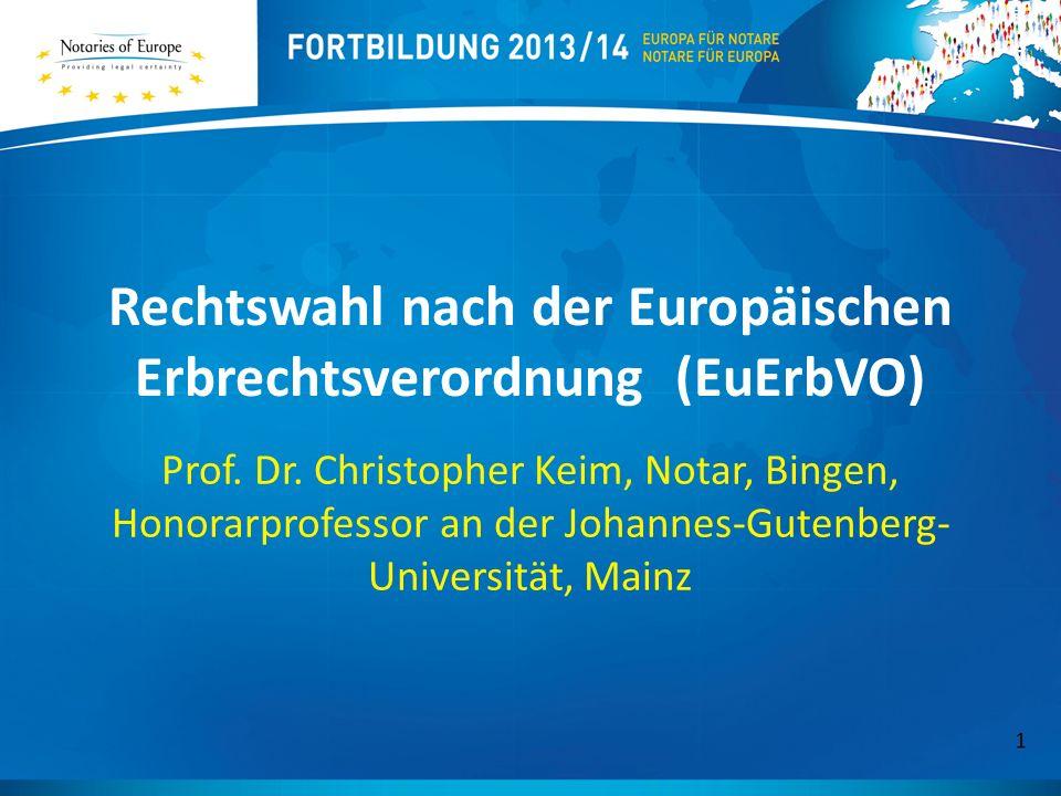 Rechtswahl nach der Europäischen Erbrechtsverordnung (EuErbVO)