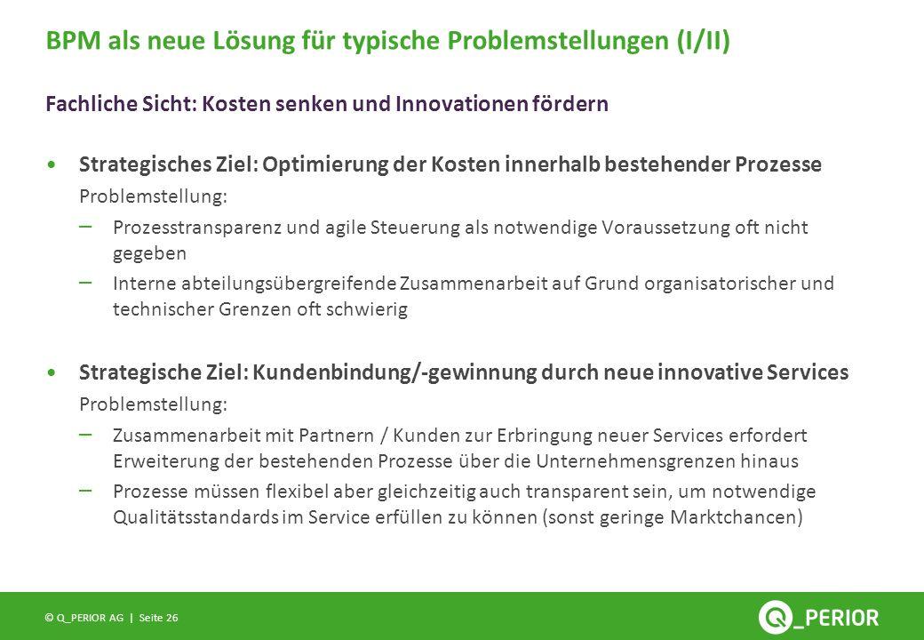 BPM als neue Lösung für typische Problemstellungen (I/II)