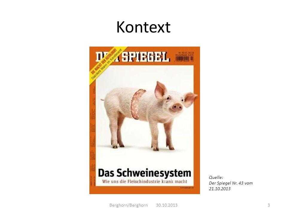 Kontext Quelle: Der Spiegel Nr. 43 vom 21.10.2013