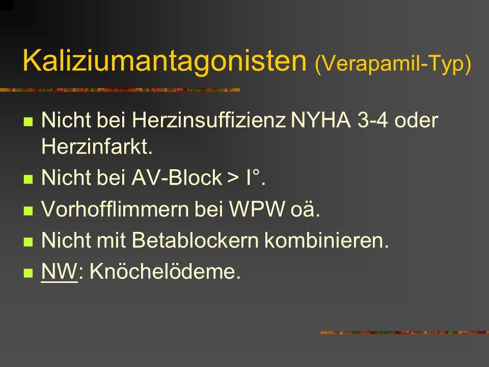 Kaliziumantagonisten (Verapamil-Typ)