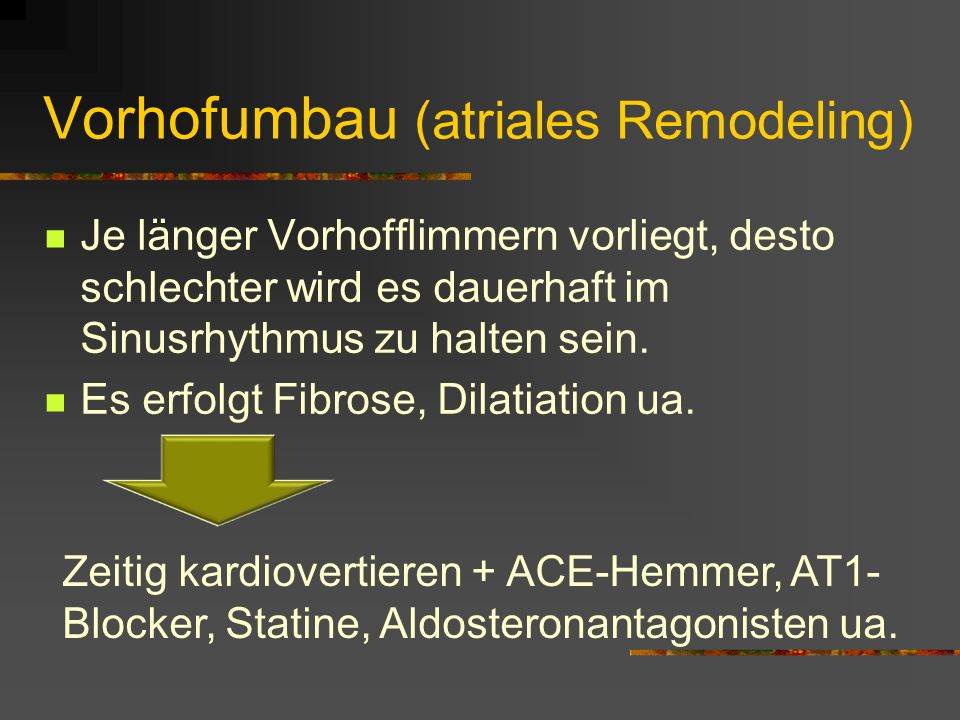 Vorhofumbau (atriales Remodeling)