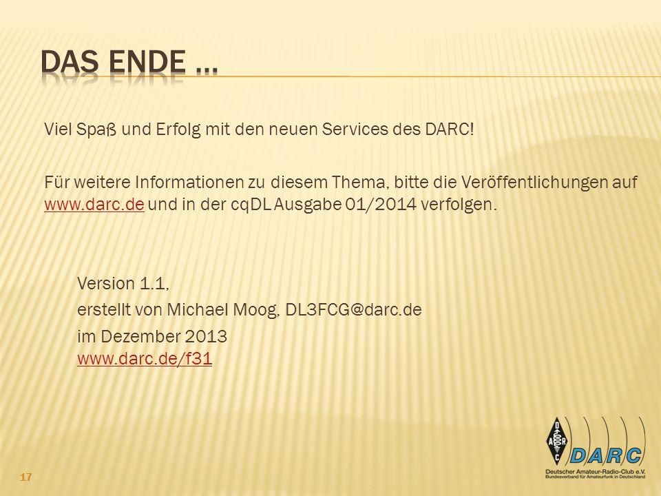 Das Ende … Viel Spaß und Erfolg mit den neuen Services des DARC!