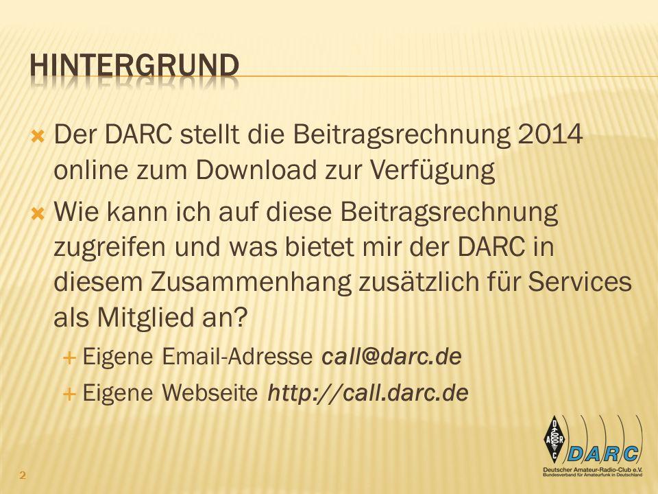 HIntergrund Der DARC stellt die Beitragsrechnung 2014 online zum Download zur Verfügung.