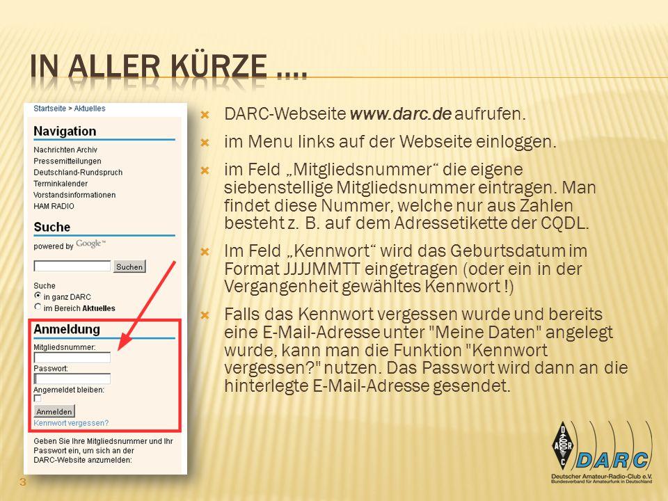 In aller Kürze …. DARC-Webseite www.darc.de aufrufen.