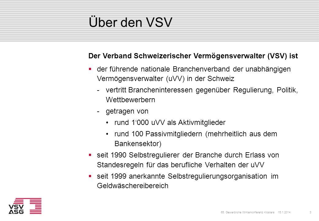 Über den VSV Der Verband Schweizerischer Vermögensverwalter (VSV) ist