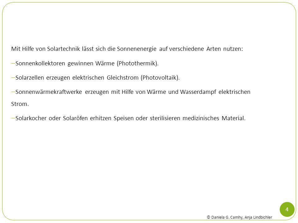 Sonnenkollektoren gewinnen Wärme (Photothermik).