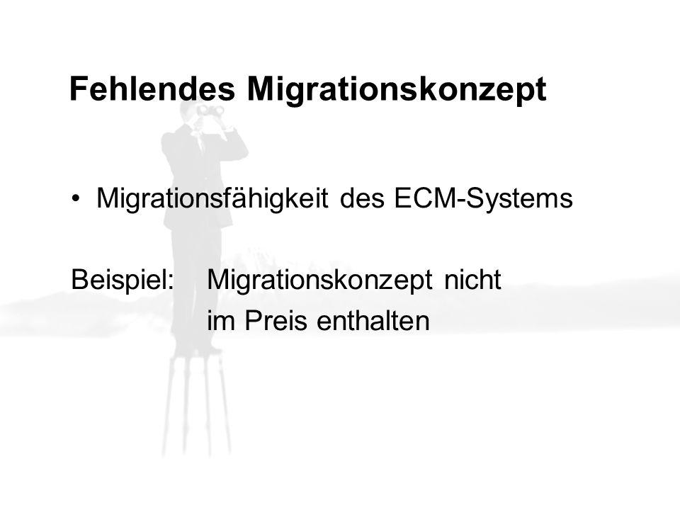 Fehlendes Migrationskonzept