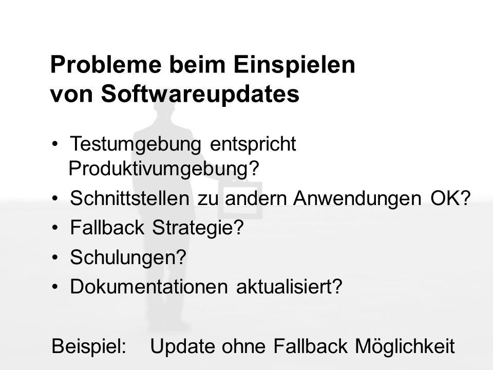 Probleme beim Einspielen von Softwareupdates