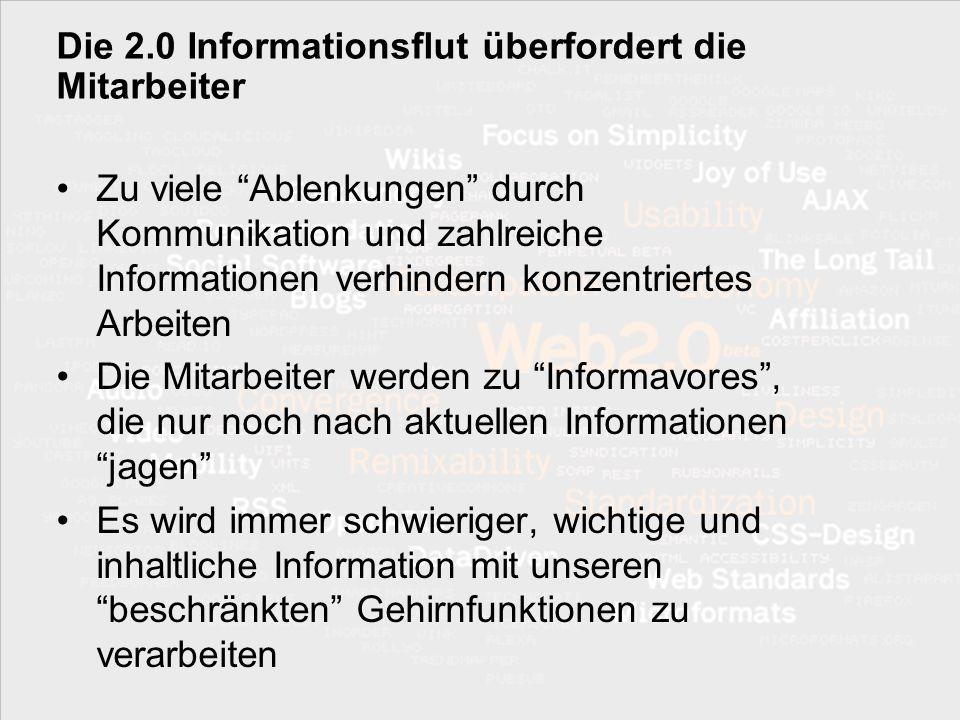 Die 2.0 Informationsflut überfordert die Mitarbeiter