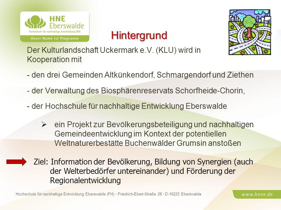 Hintergrund Der Kulturlandschaft Uckermark e.V. (KLU) wird in Kooperation mit. den drei Gemeinden Altkünkendorf, Schmargendorf und Ziethen.