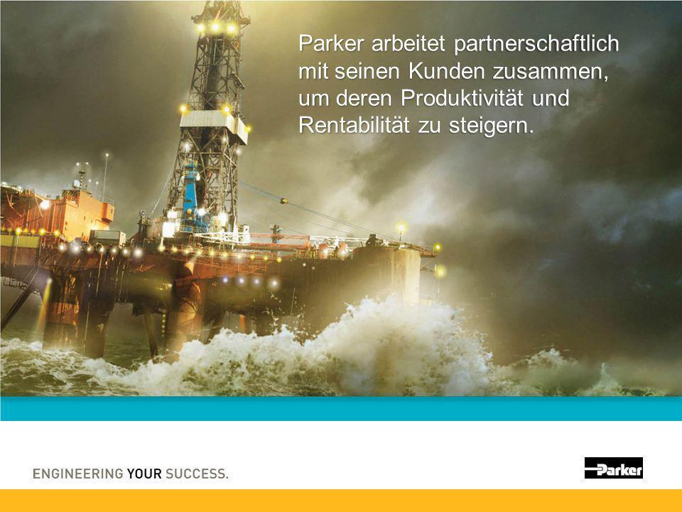 Parker arbeitet partnerschaftlich mit seinen Kunden zusammen, um deren Produktivität und Rentabilität zu steigern.