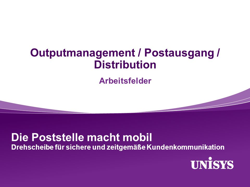 Outputmanagement / Postausgang / Distribution