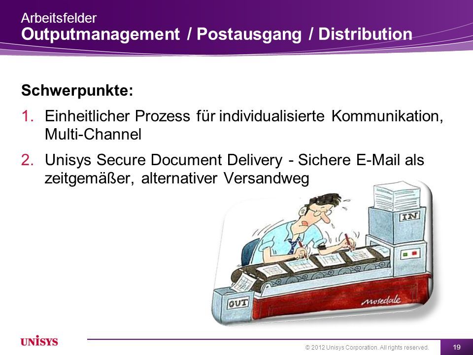 Arbeitsfelder Outputmanagement / Postausgang / Distribution