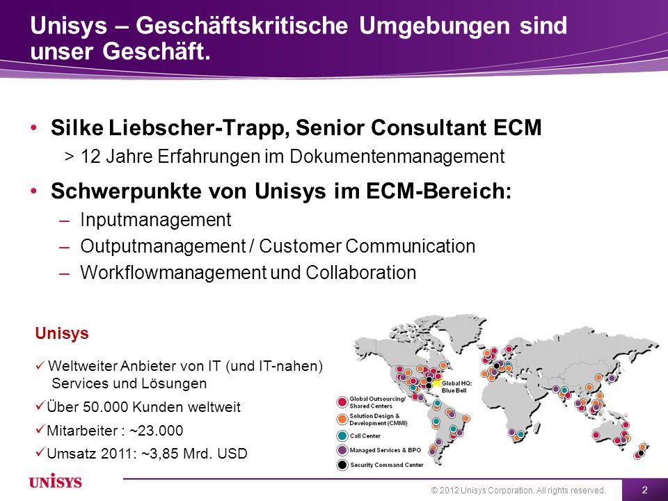 Unisys – Geschäftskritische Umgebungen sind unser Geschäft.