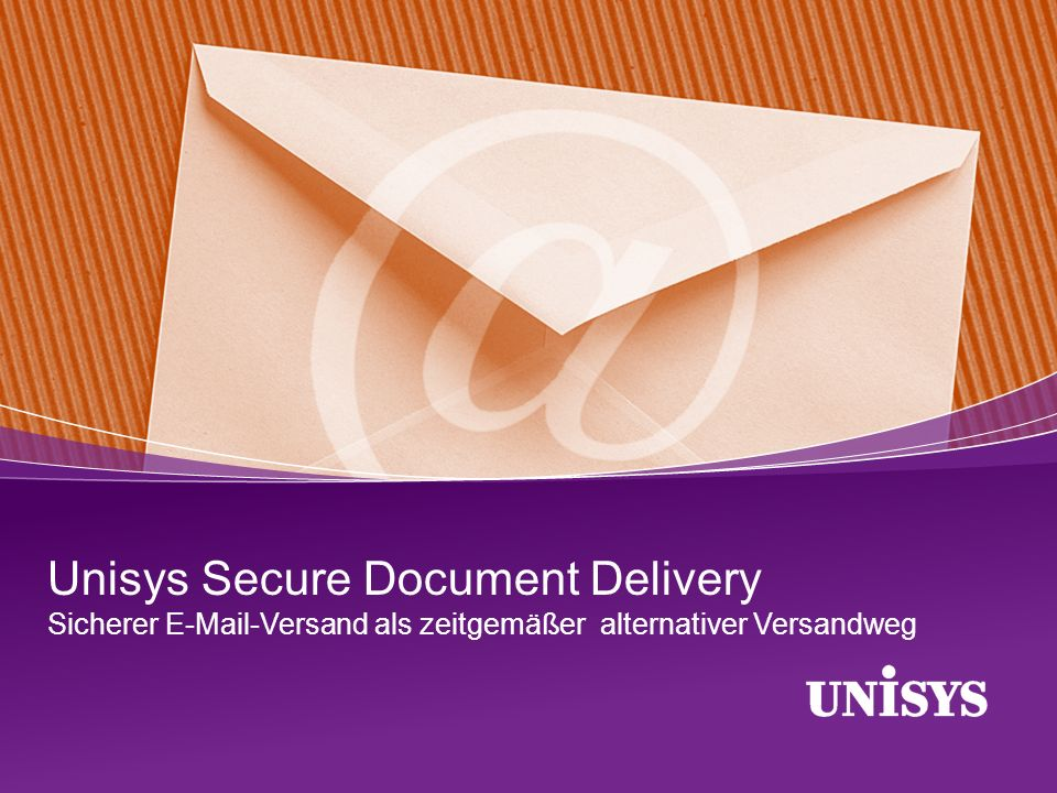 Unisys Secure Document Delivery