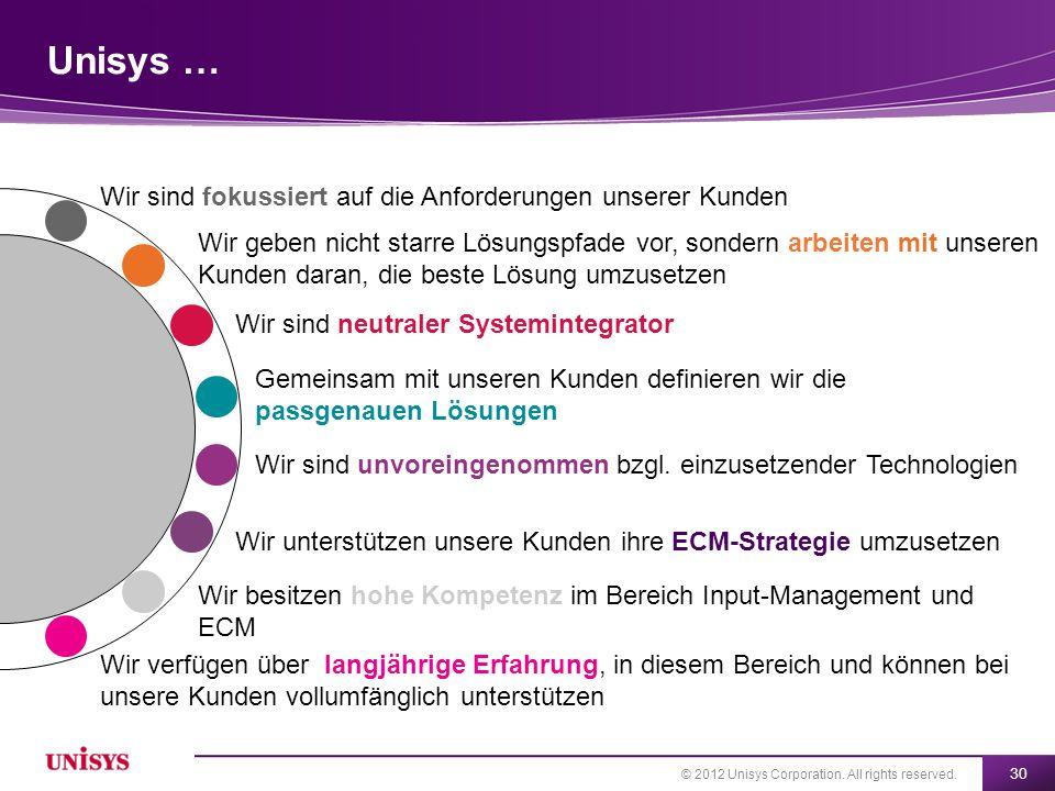 Unisys … Wir sind fokussiert auf die Anforderungen unserer Kunden
