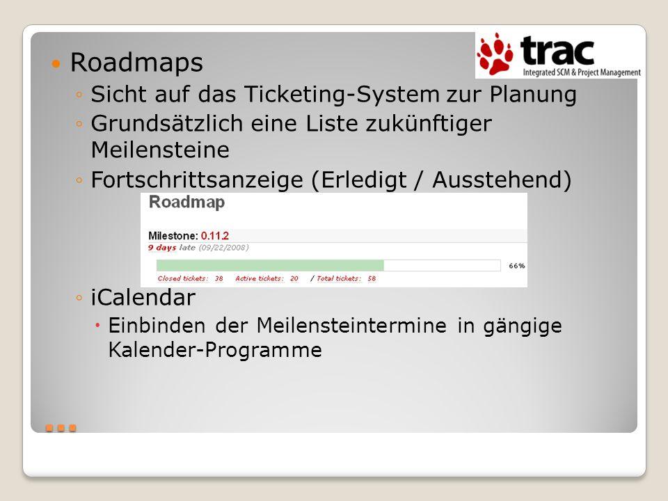 … Roadmaps Sicht auf das Ticketing-System zur Planung