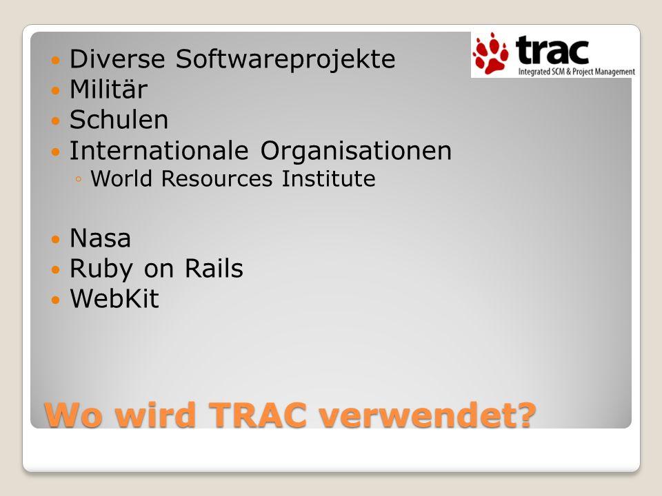 Wo wird TRAC verwendet Diverse Softwareprojekte Militär Schulen